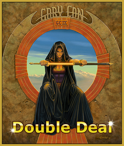 GC IX Double Deal Days!