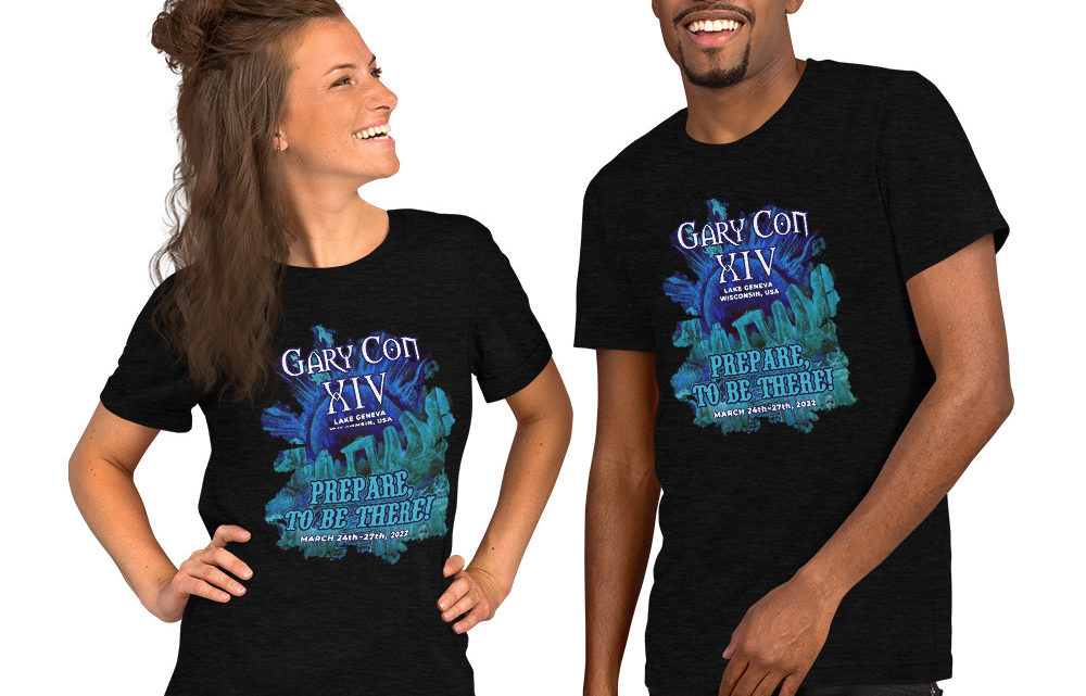 Gary Con XIV- Prepare to be there!- Unisex T-Shirt. Available for a Limited Time. (PF)
